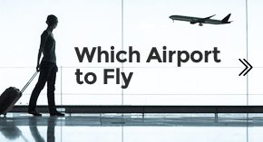 Best Airport to fly into