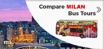 Best Milan Hop on Hop Off Bus Tours
