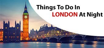 Things to do in London at Night