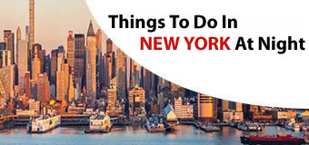 Things to do in New-york at Night