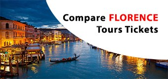 Best Florence Attractions, Tours Skip-line Tickets