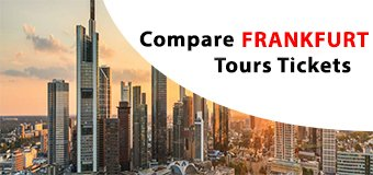 FRANKFURT Attractions & Tours Tickets