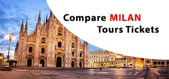 MILAN Attractions & Tours Tickets