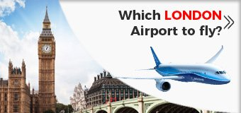 Which LONDON is the best to fly