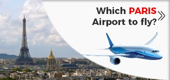 Which PARIS is the best to fly