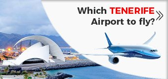 Which TENERIFE is the best to fly